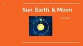 Sun, Earth, Moon Task Cards