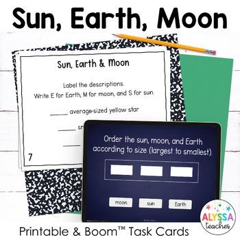 Sun, Earth, Moon Task Cards with Digital Boom Cards
