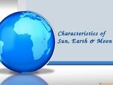 Sun, Earth and Moon Characteristics VOCABULARY