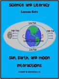Sun, Earth, and Moon Interactions Science and Literacy Les