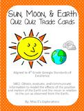 Sun, Moon, & Earth Quiz Quiz Trade Cards