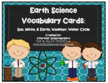 Vocabulary Cards-Earth Science (Weather; Earth/Sun/Moon; W