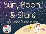 Sun,Moon, & Stars First Grade Science Lesson Bundle *NGSS Aligned*
