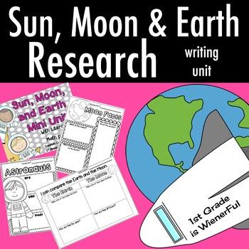 Sun, Moon, and Earth~Research Writing Mini Unit~