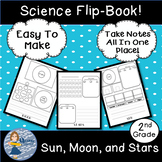 Sun, Moon, and Stars: 4 Page Science Flip-Book