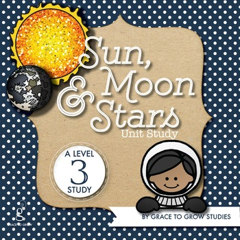 Sun, Moon and Stars Lapbook and Unit Study(3rd-5th)