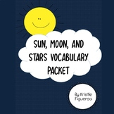 Sun, Moon, and Stars Vocabulary Packet