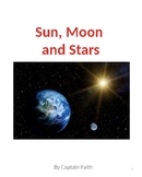 Sun, Moon and Stars a First Grade Solar Eclipse book