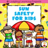 Sun Safety For Kids  {Ladybug Learning Projects}