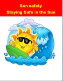 """""""Sun Safety""""- info on avoiding sunburn, Heatstroke. Activities, coloring pages"""