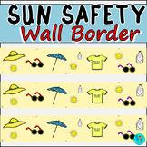 Sun Safety Wall Border / Bulletin Board Display Border