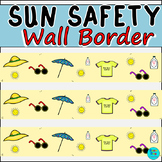 Sun Safety Wall Border / Bulletin Board Display Border