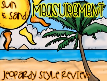 Sun & Sand Measurement Jeopardy Review Game