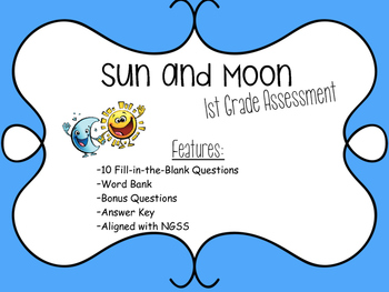 Sun and Moon Assessment