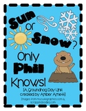 Sun or Snow? Only Phil Knows! {A Groundhog Day Activity Pack}