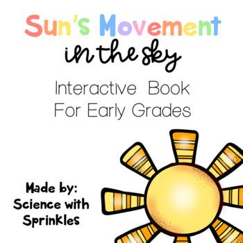 Sun's Movement in the Sky Interactive Book