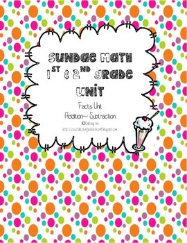 Sundae Math Addition and Subtraction Facts Unit