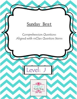 Sunday Best-Comprehension Questions