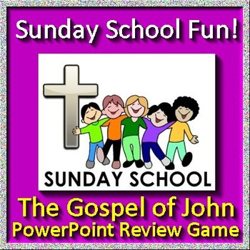 Sunday School Fun Jeopardy Game - The Gospel of John