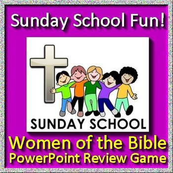 Sunday School Fun Jeopardy Game - Women of the Bible