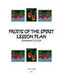 Sunday School Lesson: Fruits of the Spirit