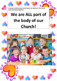 Sunday School Lesson: We are ALL part of the body of our Church!