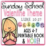 Preschool Bible Lesson Valentine Unit for Teaching Christi