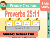 Sunday School Proverbs 25:11 Preschool and PreK Activities