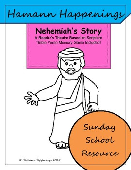 Sunday School Script: Nehemiah