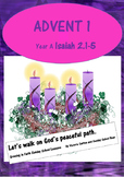 Sunday School lesson Advent 1 (Year A) :  Isaiah tells us to be peaceful