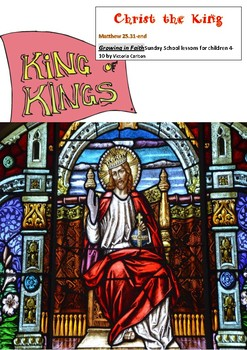 Sunday School lesson: CHRIST THE KING Matthew 25.31-end