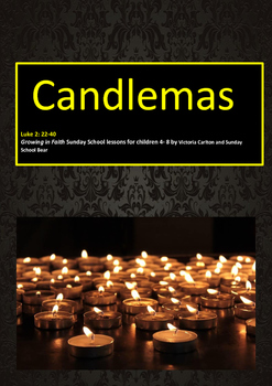 Sunday School lesson: Candlemas- Presentation of Jesus in