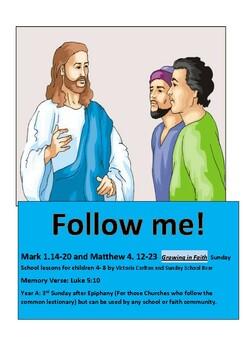 Sunday School lesson: FOLLOW ME Mark 1.14-20