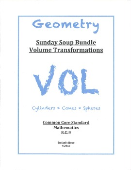 Sunday Soup Bundle 8.G.9 Volume Transformation Cylinders