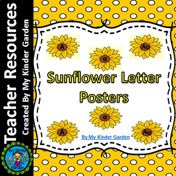 Sunflower Alphabet Letter Posters / Word Wall Headers