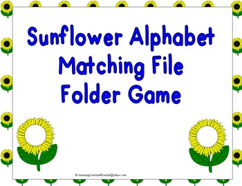 Sunflower Alphabet Matching File Folder Game