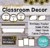 Sunflower Classroom Decor -Birthday Posters, Name Plate, N