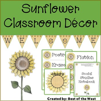 Sunflower Classroom Organization and Room Decor