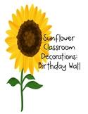 Sunflower Decor: Birthday Wall Decorations