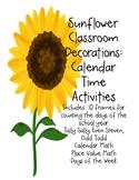 Sunflower Decor: Calendar Time Activities