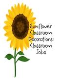 Sunflower Decor: Classroom Jobs