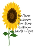 Sunflower Decor: Classroom Signs & Labels