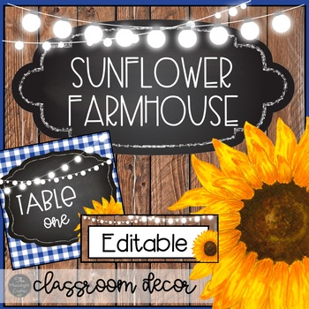 Sunflower Farmhouse EDITABLE Classroom Decor
