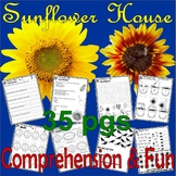 Sunflower House : Reading Comprehension Book Companion & Activity Packet Unit