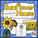 Sunflower House Literacy Activities