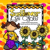 Sunflower Life Cycle (A Sight Word Emergent Reader, 2 Teacher Lap Books)