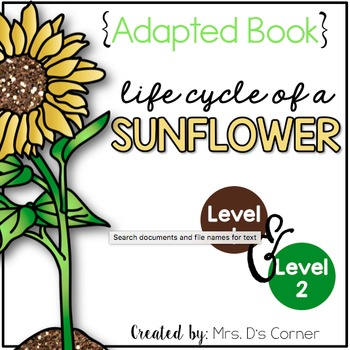 Sunflower Life Cycle Adapted Book { Level 1 and Level 2 }