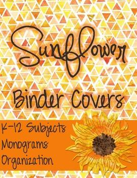 sunflower teacher binder covers editable by miss first grade tpt