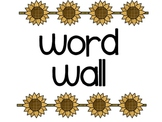 Sunflower Word Wall HEADERS only