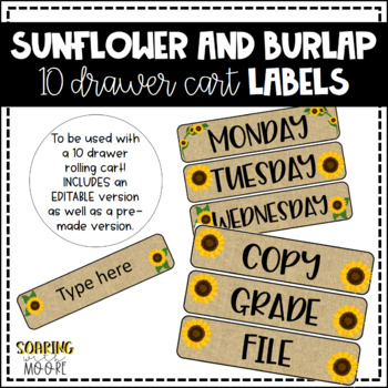 Sunflower and Burlap Themed EDITABLE 10 Drawer Cart Labels